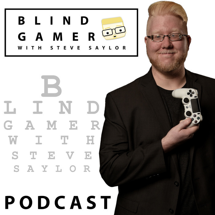 The BLIND GAMER Podcast