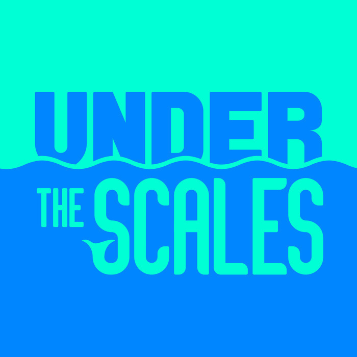 Under the Scales