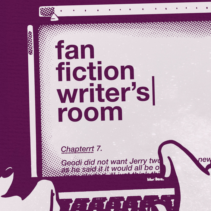 Fan Fiction Writer's Room