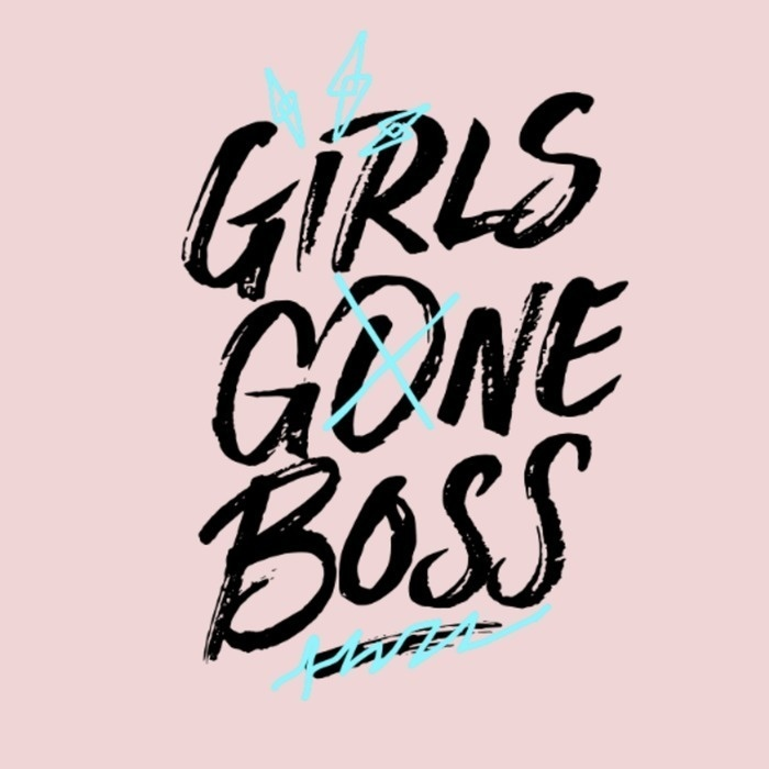 Girls Gone Boss