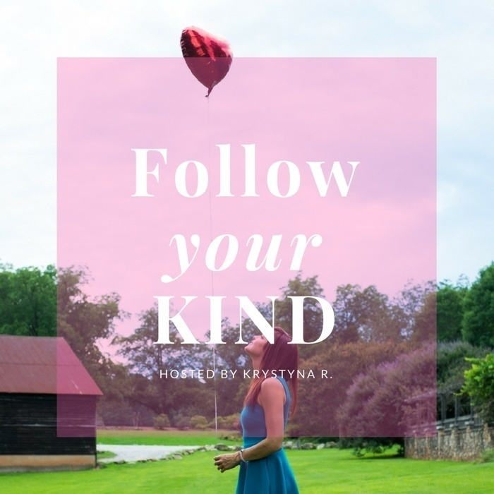 Follow Your Kind