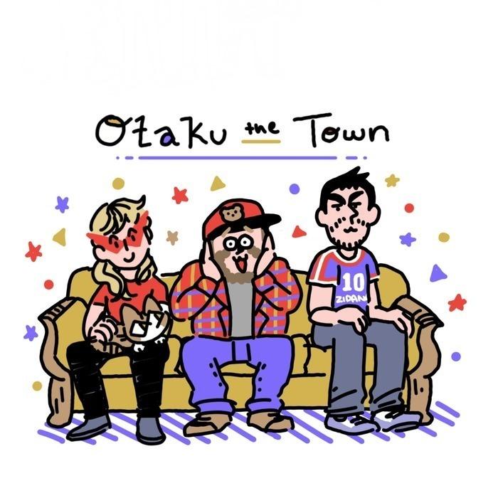 Otaku the Town