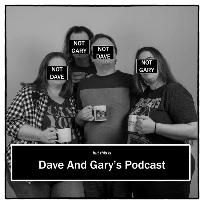 Dave And Gary's Podcast