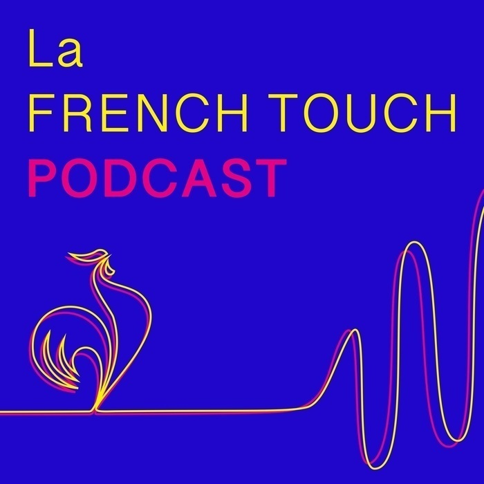 la french touch podcast. Black Bedroom Furniture Sets. Home Design Ideas