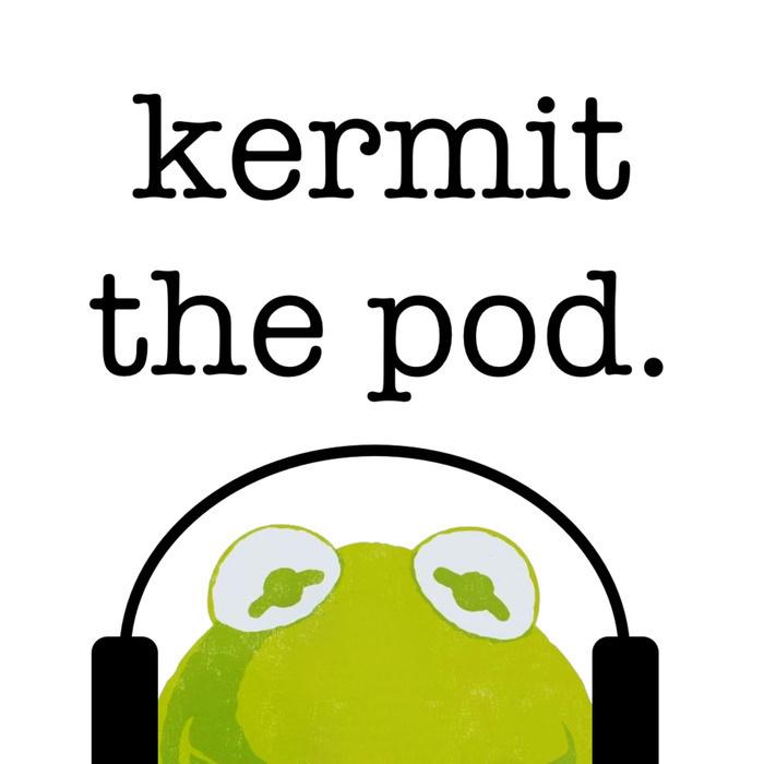 Kermit The Pod