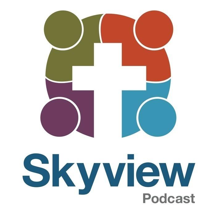 Skyview Community Church Podcast