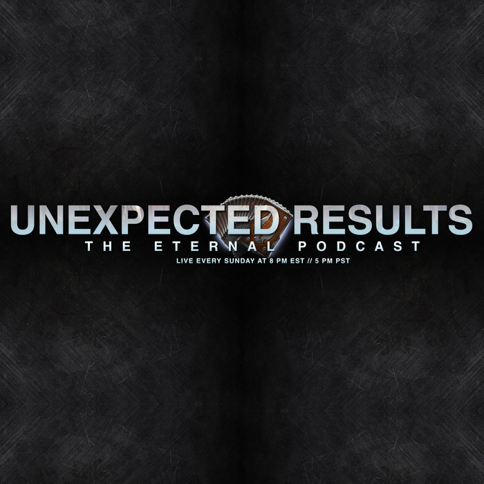 Unexpected Results: The Eternal Podcast