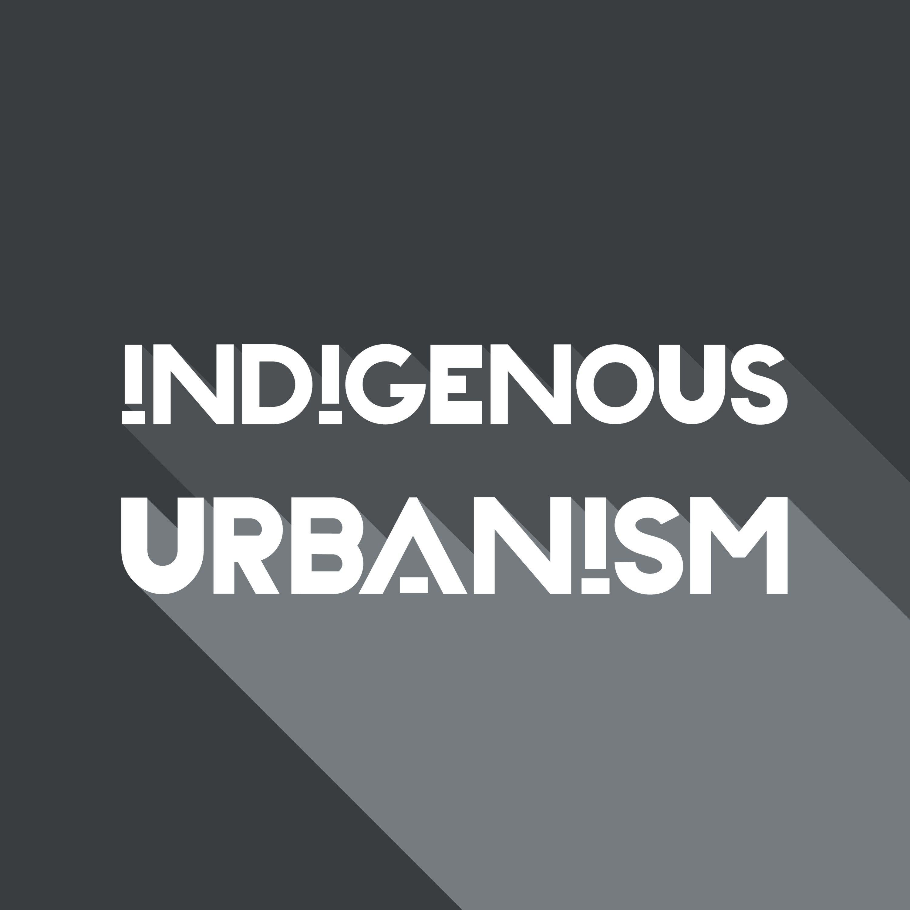 Indigenous Urbanism by Jade Kake on Apple Podcasts