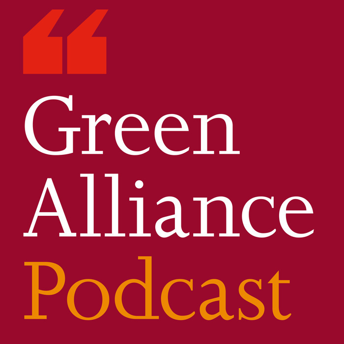 The Green Alliance Podcast