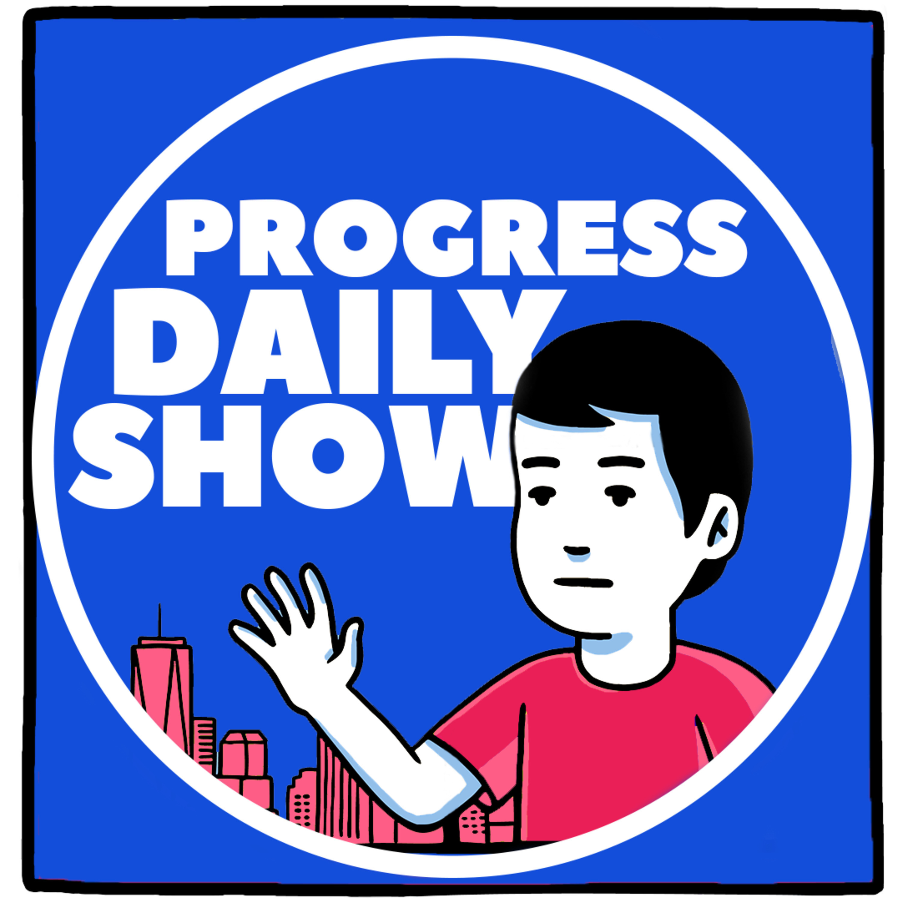 pod|fanatic | Podcast: Progress Daily Show | Episode: PETER