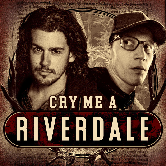 Cry Me A Riverdale