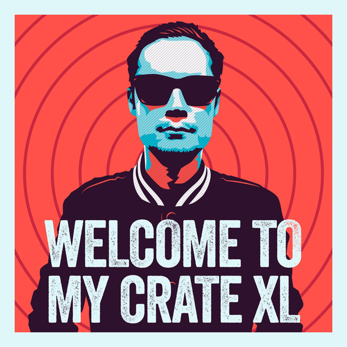 Welcome To My Crate XL