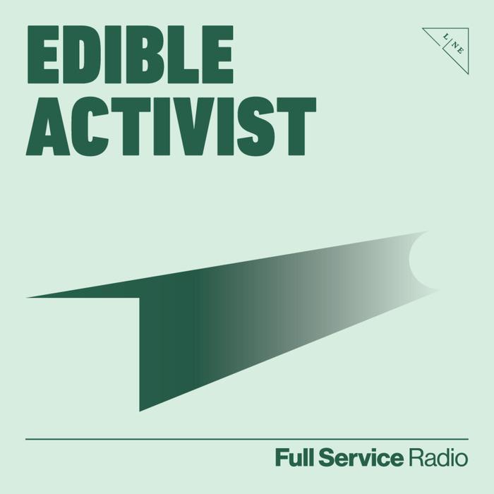 Edible Activist Podcast