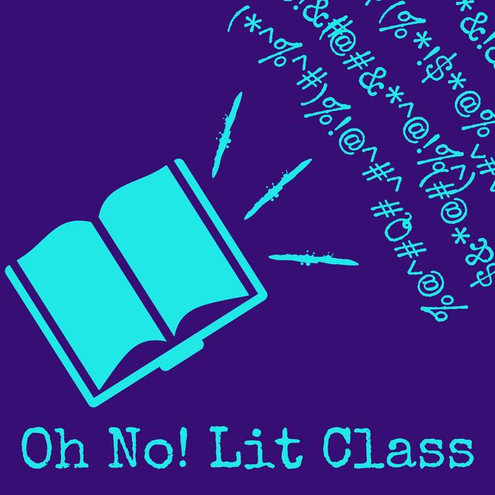 Oh No! Lit Class