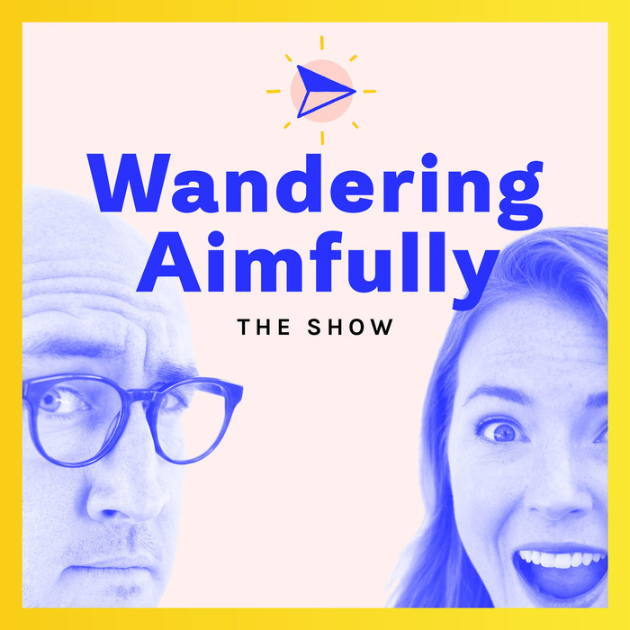 Wandering Aimfully: The Show