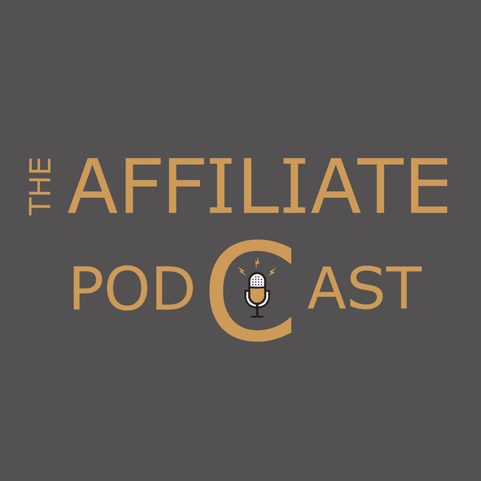 The Affiliate Podcast by James Little