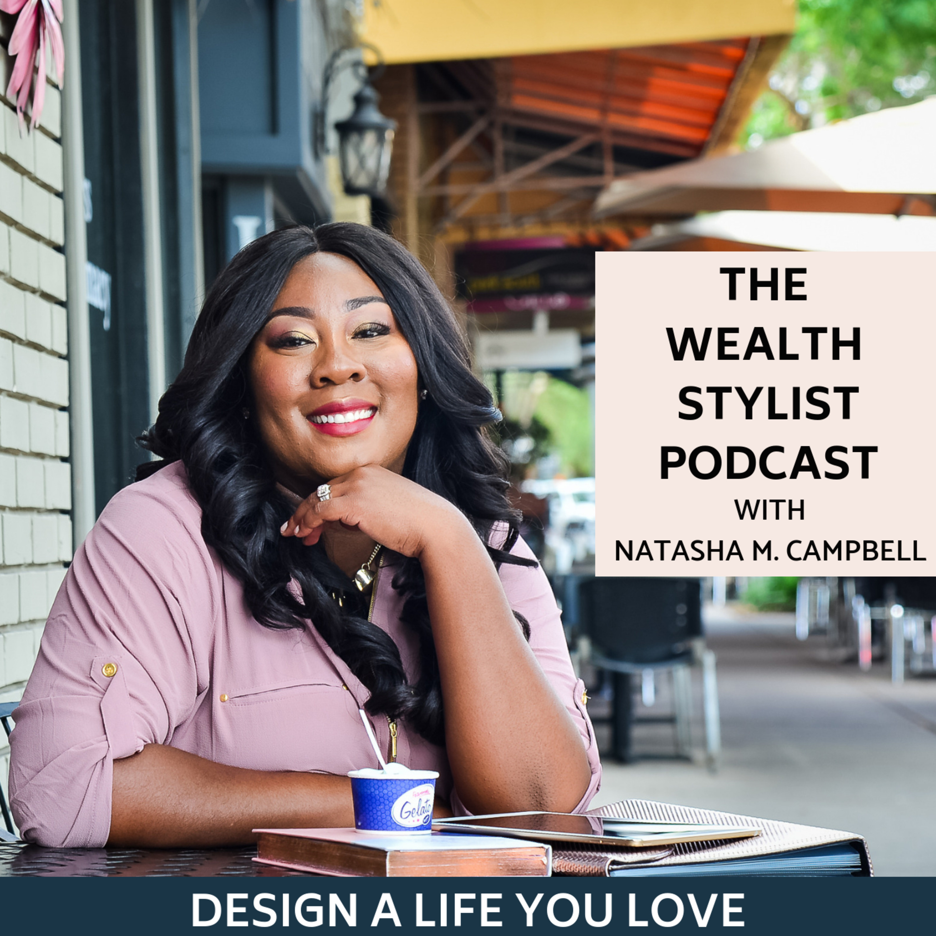 The Wealth Stylist Podcast
