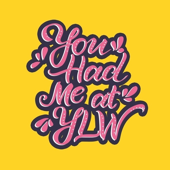 You Had Me at YLW Podcast