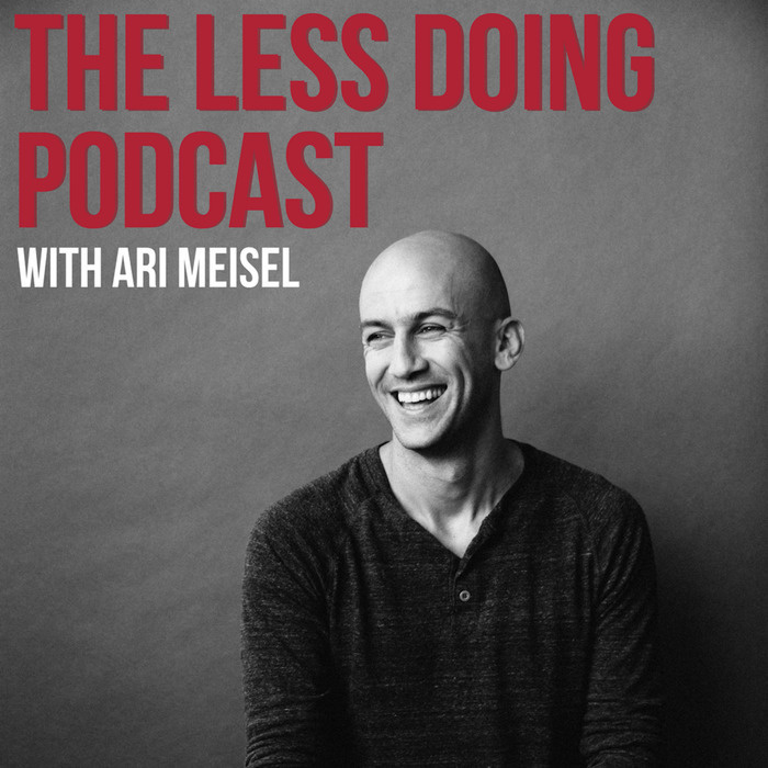 2bb61c382ada The Less Doing Podcast