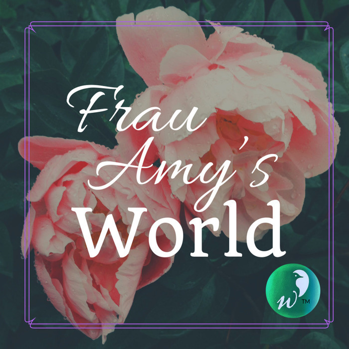 Frau Amy's World
