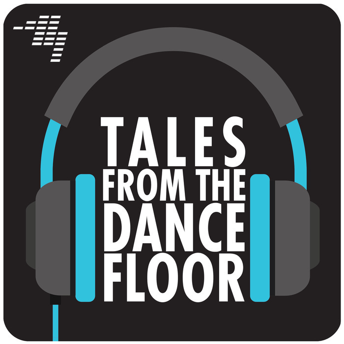 Tales From The Dancefloor