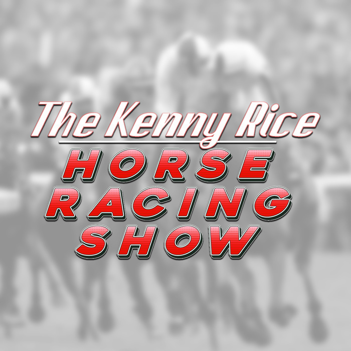 The Kenny Rice Horse Racing Show