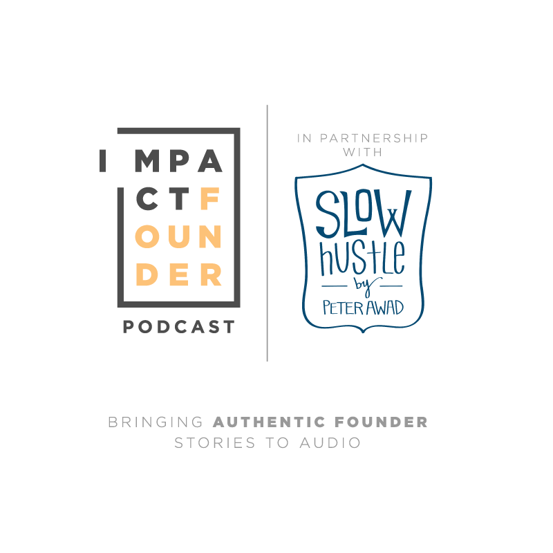 Impactfounder podcast byline final 20 1