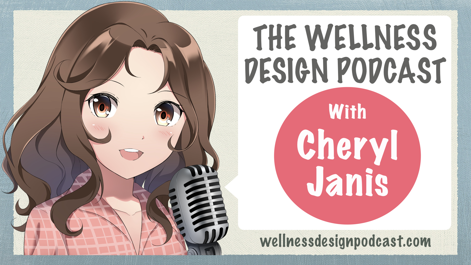 The 20wellness 20design 20podcast 20cheryl 20janis 20designs healthcare interior design