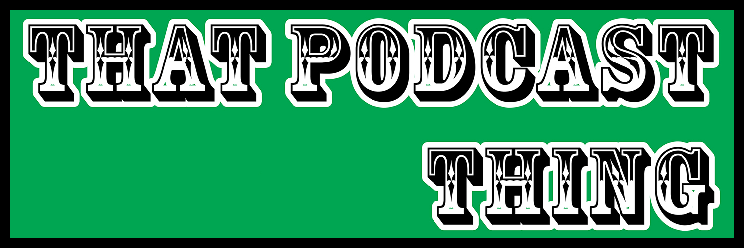 That 20podcast 20thing 20banner