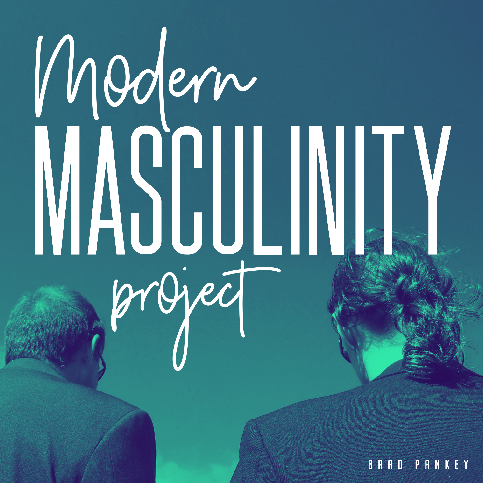 . The Modern Masculinity Project